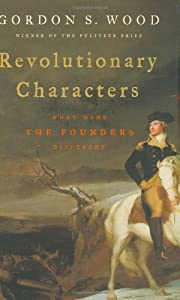 Revolutionary characters : what made the…