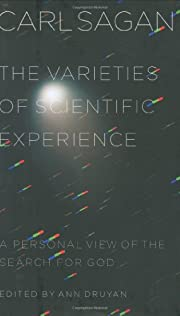 The Varieties of Scientific Experience: A…