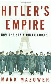 Hitler's empire how the Nazis ruled…