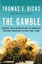 The Gamble: General David Petraeus and the…