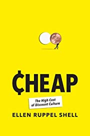 Cheap: The High Cost of Discount Culture por…
