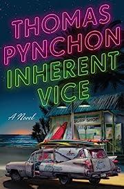 Inherent Vice – tekijä: Thomas Pynchon