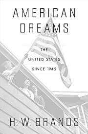 American Dreams: The United States Since…