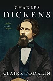 Charles Dickens: A Life av Claire Tomalin