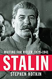 Stalin: Waiting for Hitler, 1929-1941 by…