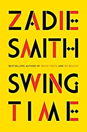 Swing Time: A Novel por Zadie Smith