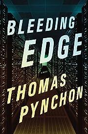 Bleeding Edge af Thomas Pynchon
