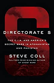 Directorate S: The C.I.A. and America's…