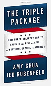 The Triple Package: How Three Unlikely…