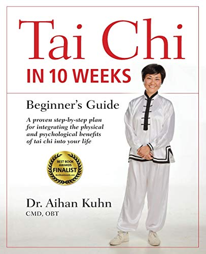 Tai Chi in 10 Weeks: Beginner