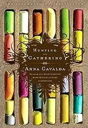 Hunting and Gathering de Anna Gavalda