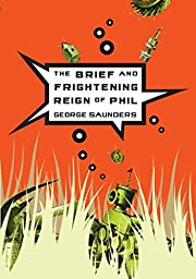 The Brief and Frightening Reign of Phil de…