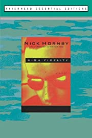 High Fidelity: A Novel de Nick Hornby