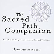 The Sacred Path Companion: A Guide to…
