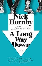 A Long Way Down – tekijä: Nick Hornby
