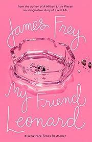 My Friend Leonard af James Frey