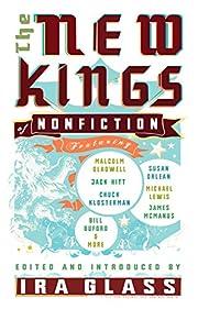 The New Kings of Nonfiction av Ira Glass