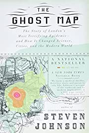 The Ghost Map: The Story of London's Most…