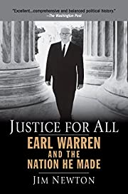 Justice for All: Earl Warren and the Nation…