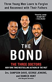 The Bond: Three Young Men Learn to Forgive…