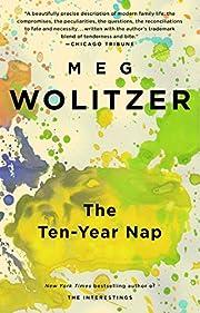 The Ten-Year Nap – tekijä: Meg Wolitzer