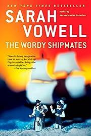 The wordy shipmates af Sarah Vowell
