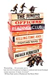 The Junior Officers' Reading Club: Killing Time and Fighting Wars @amazon.com