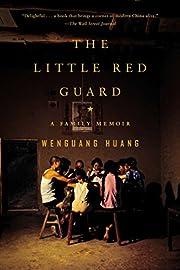 The Little Red Guard: A Family Memoir por…