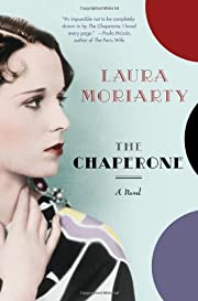 The Chaperone af Laura Moriarty