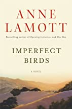 Imperfect Birds by Anne Lamott