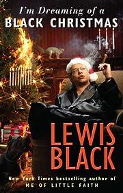 I'm Dreaming of a Black Christmas de Lewis…