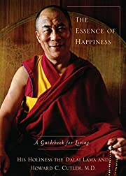 The Essence of Happiness: A Guidebook for…