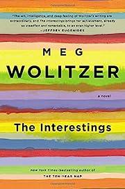 The Interestings: A Novel de Meg Wolitzer