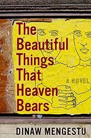 The Beautiful Things That Heaven Bears par…