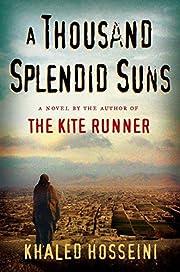 A Thousand Splendid Suns av Khaled Hosseini