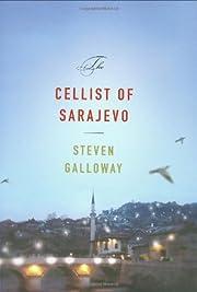 The cellist of Sarajevo por Steven Galloway