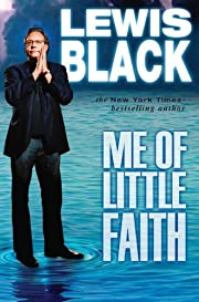 Me of Little Faith af Lewis Black