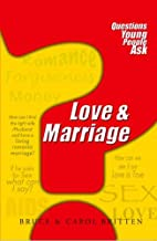 Love & Marriage by Bruce and Carol Britten
