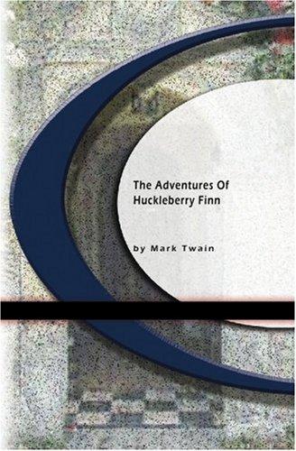 Adventures of Huckleberry Finn written by Mark Twain