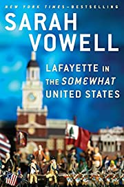 Lafayette in the Somewhat United States by…