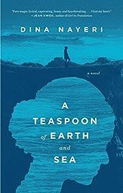 A Teaspoon of Earth and Sea: A Novel por…