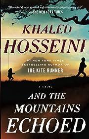 And the Mountains Echoed av Khaled Hosseini