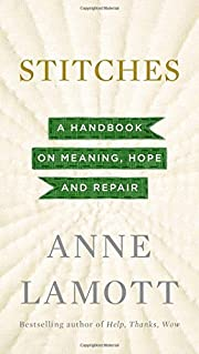 Stitches: A Handbook on Meaning, Hope and…