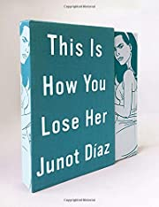 This is how you lose her por Junot…