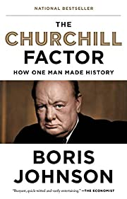 The Churchill Factor: How One Man Made…