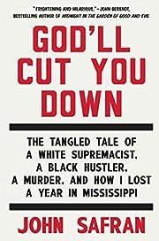 God'll cut you down : the tangled tale…