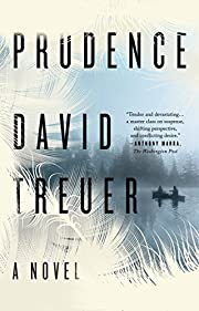 Prudence: A Novel by David Treuer