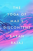 The Yoga of Max's Discontent: A Novel by…