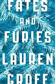 Fates and Furies: A Novel – tekijä:…