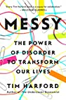 Image of the book Messy: The Power of Disorder to Transform Our Lives by the author